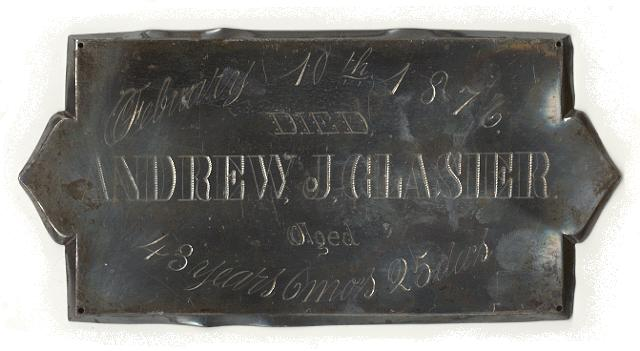 The Free Genealogy Death Record on the Coffin Plate of Andrew J Glasier 1833 ~ 1876