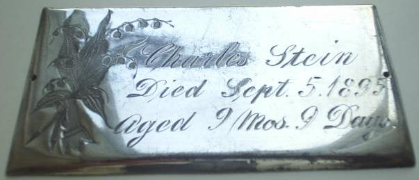 The Free Genealogy Death Record on the Coffin Plate of Charles Stein 1894 ~ 1895