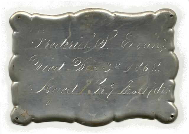 The Free Genealogy Death Record on the Coffin Plate of Frederick S Evans 1867 ~ 1868