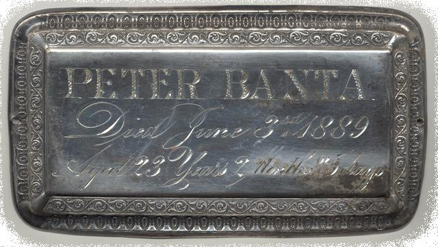 The Free Genealogy Death Record on the Coffin Plate of Peter Banta 1866 ~ 1889