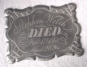 Free Death Record on the Coffin Plate of Stephen Welch 1840~1860 is Free Genealogy
