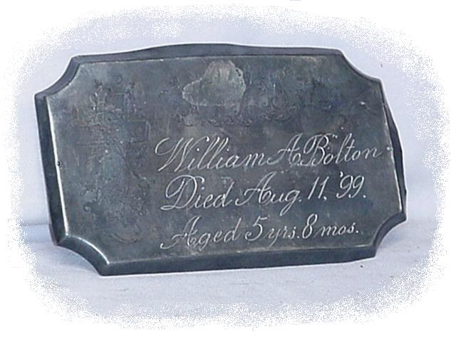 The Free Genealogy Death Record on the Coffin Plate of William A Bolton 1894 ~ 1899