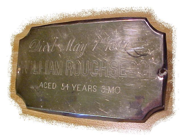 The Free Genealogy Death Record on the Coffin Plate of William Roughsedge 1830~1884