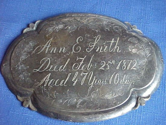 Birth & Death Record on the Coffin Plate of Ann E. Smith 1825~1872