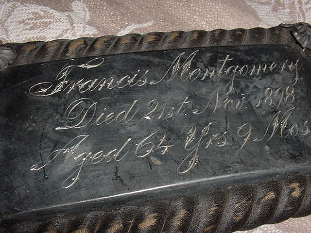 Birth & Death Record on the Coffin Plate of FRANCIS MONTGOMERY 1834~1898