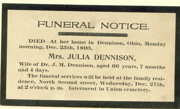Funeral  notice for Julia Dennison, 1827 - 1893 Uhrichsville, Tuscarawas, Ohio. Interment in Union Cemetery