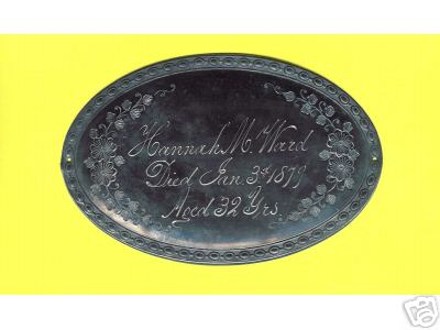 Birth & Death Record on the Coffin Plate of Hannah M. Ward 1847~1879